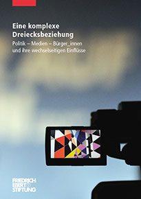 Friedrich-Ebert-Stiftung: Eine komplexe Dreiecksbeziehung